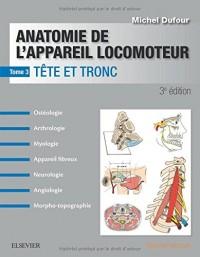 Anatomie de l'appareil locomoteur - Tome 3 3ed