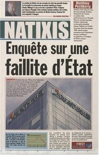 Natixis : Enquête sur une faillite d'Etat