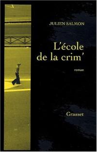 L'Ecole de la crime