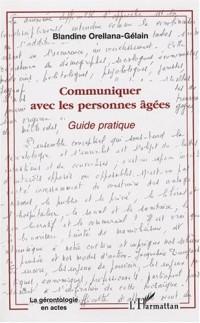 Communiquer avec les personnes âgées : Guide pratique