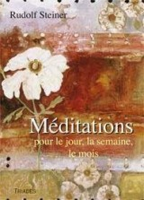 Méditations pour le Jour, la Semaine, le Mois