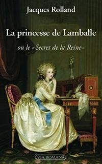 La princesse de Lamballe OU LE