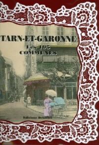 Le Tarn et Garonne, les 195 Communes