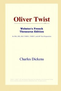 Oliver Twist: Webster's French Thesaurus