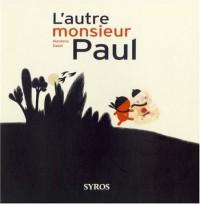 L'autre monsieur Paul