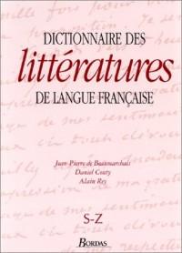 Dictionnaire des littératures de langue française, tome 4 : De S à Z