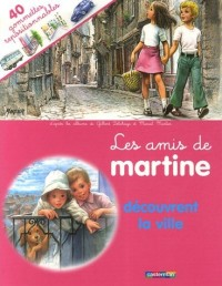 Les amis de Martine découvrent la ville : 40 gommettes repositionnables