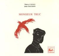 Monsieur Truc