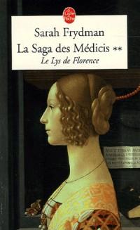 La Saga des Médicis, Tome 2 : Le Lys de Florence