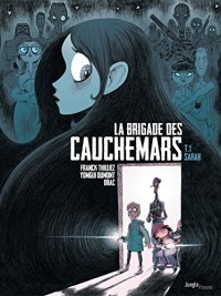 La Brigade des cauchemars - Tome 1 - Dossier n°1 : Sarah  width=