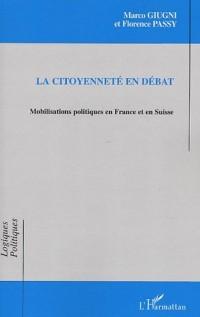 La citoyenneté en débat : Mobilisations politiques en France et en Suisse