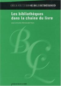 Les bibliothèques dans la chaîne du livre