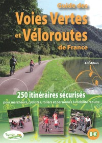 Guide des Voies Vertes et Véloroutes de France