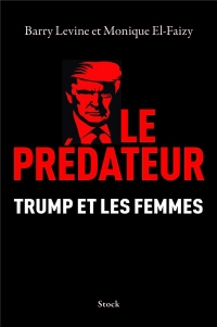 Le prédateur: Trump et les femmes