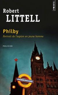 Philby. Portrait de l'espion en jeune homme