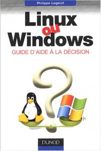 Linux ou Windows ? Guide d'aide à la décision