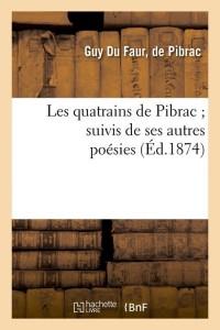 Les Quatrains de Pibrac  ed 1874