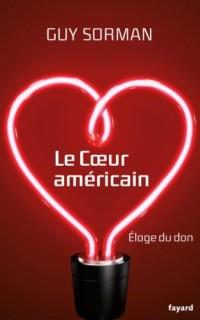 Le coeur américain: Eloge du don