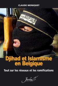 Djihad et Islamisme en Belgique