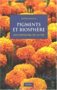 Pigments et biosphère