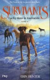 Survivants : Lucky dans la tourmente (6)