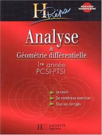 Analyse et Géométrie différentielle PCSI-PTSI 1ère année, édition 2003 : Cours et exercices corrigés