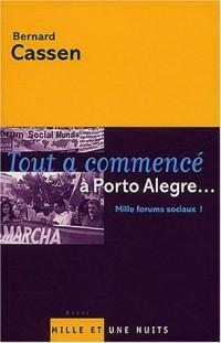Tout a commencé à Porto Alègre !