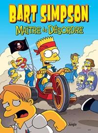 Bart Simpson, Tome 15 : Maître du désordre