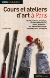 Cours et ateliers d'art a paris