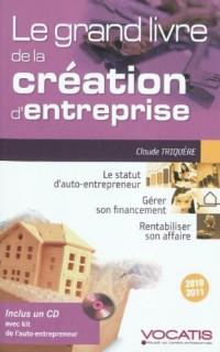 Le grand livre de la création d'entreprise