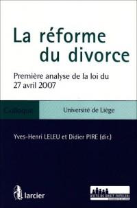 La réforme du divorce : Première analyse de la loi du 27 avril 2007