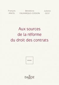 Aux sources de la réforme du droit des contrats
