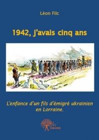 1942, J'Avais Cinq Ans