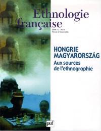 Ethnologie française, N° 2/2006 : Hongrie