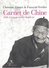 Carnet de Chine ou l'Insensé voyage du Père Jo, 1932