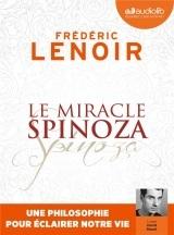 Le Miracle Spinoza - Une philosophie pour éclairer notre vie: Livre audio 1 CD MP3 [CD audio]