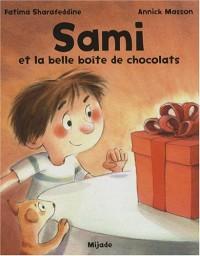 Sami et la belle boîte de chocolats