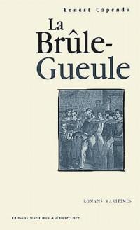 La Brûle-Gueule