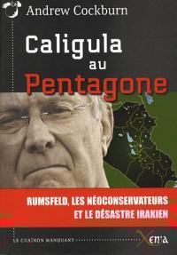 Caligula au Pentagone