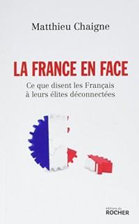 La France en face: Ce que disent les Français à leurs élites déconnectées