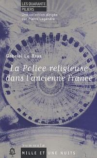 La Police religieuse dans l'ancienne France