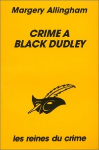 Crime à Black Dudley