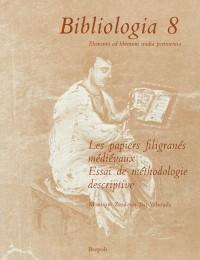 Les papiers filigranés médiévaux: Essai de méthodologie descriptive II