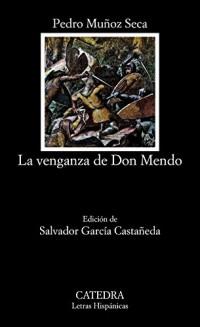 La venganza de don Mendo / Don Mendo's Revenge
