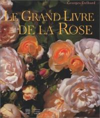 Le Grand Livre de la rose