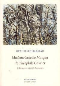 Mademoiselle de Maupin de Theophile Gautier