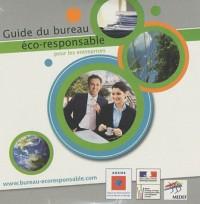 Guide du bureau éco-responsable pour les entreprises : CD-Rom