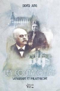 Les Cognacq -Jay. Samaritaine et philanthropie