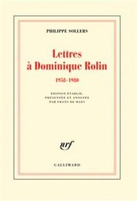 Lettres à Dominique Rolin: (1958-1980)