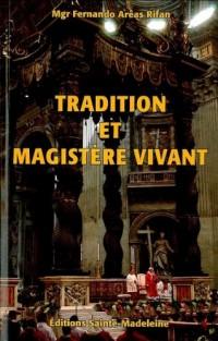 Tradition et magistère vivant : Orientation pastorale